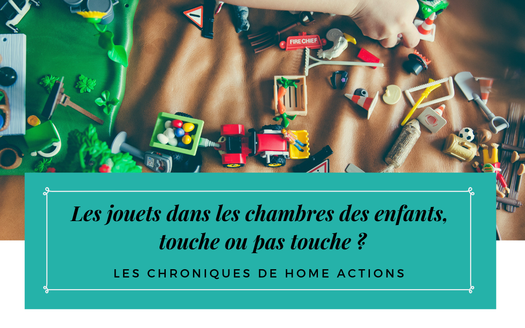 Les jouets dans les chambres des enfants, touche ou pas touche ?